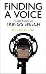 Lent Course 2018: Finding a Voice—The King's Speech